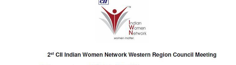 Second CII Indian Women Network Western Region Council Meeting