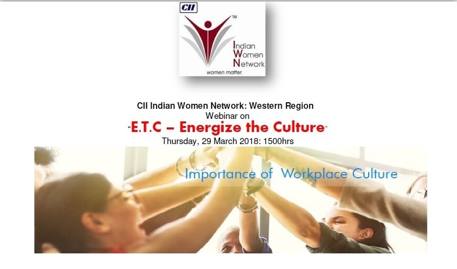 "CII IWN Western Region Webinar on ""Energizing the workplace Culture"""