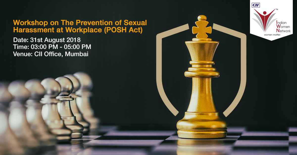 CII IWN Maharashtra Chapter Workshop  on - Prevention of Sexual Harassment at Workplace (POSH Act) for IC Members