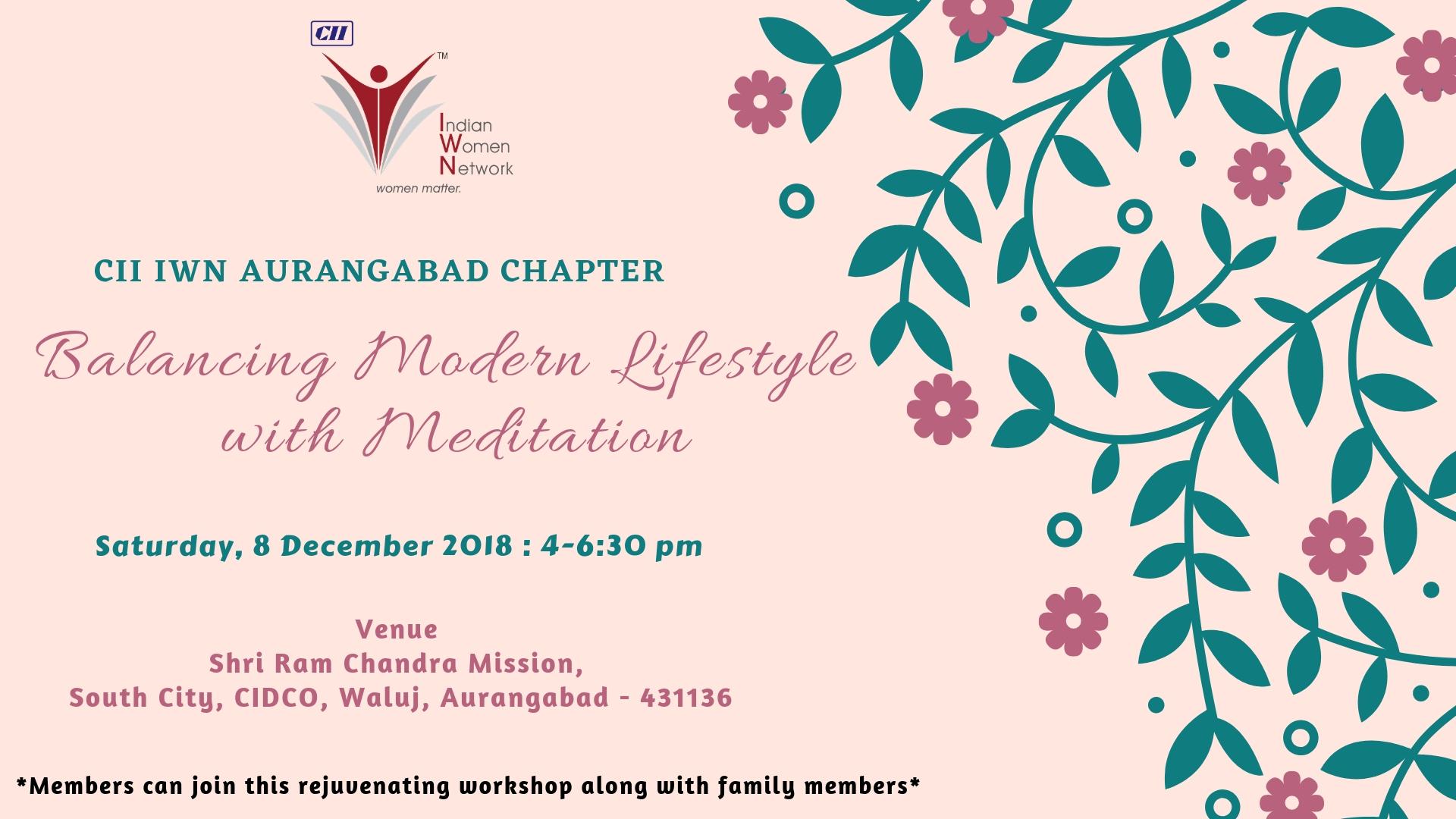 CII IWN Aurangabad Chapter –  Workshop on Balancing Modern Lifestyle with Meditation
