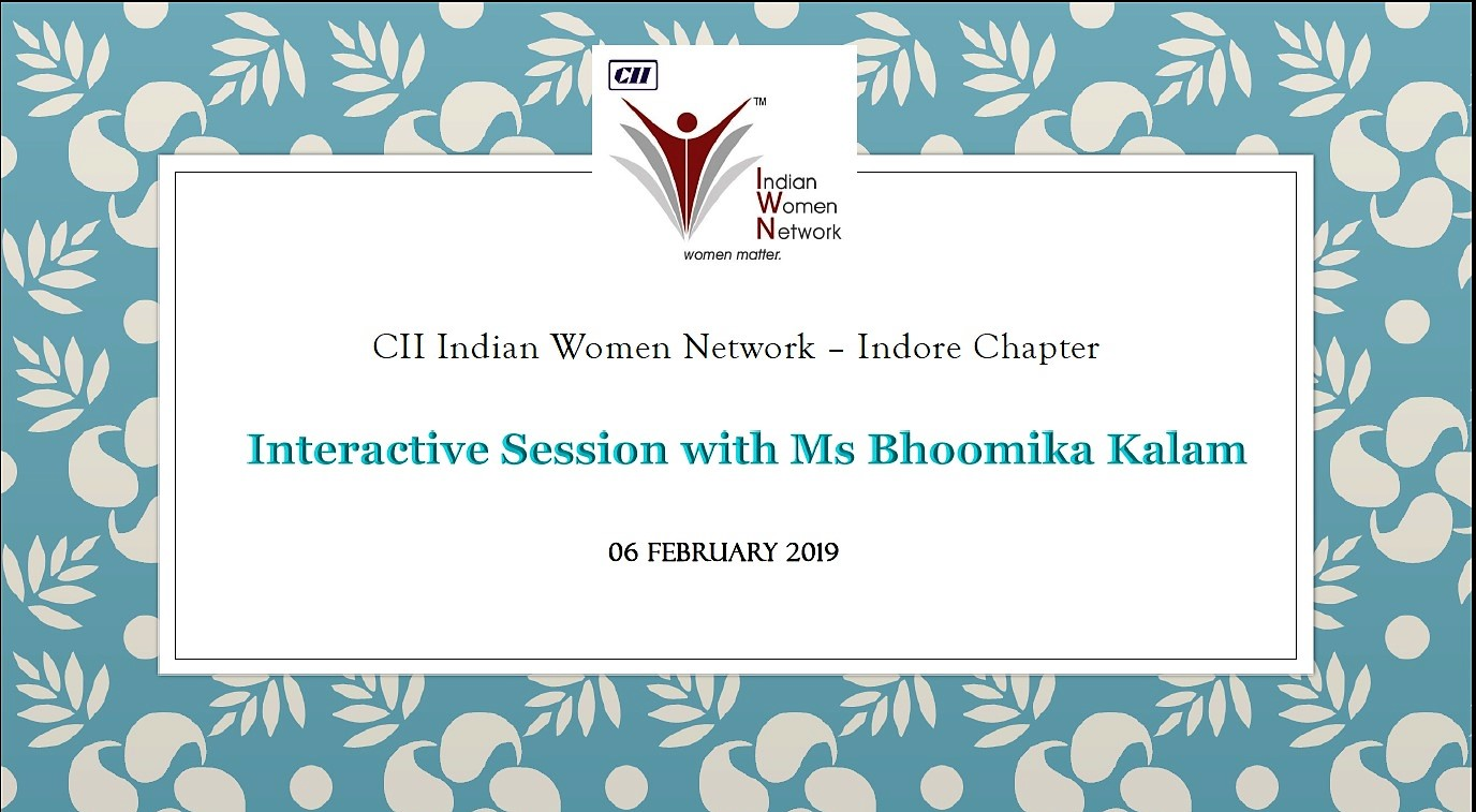 CII IWN Indore Chapter - Interactive Session with Ms Bhoomika Kalam