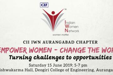 """CII IWN Aurangabad Chapter - """"Empower Women - Change the World"""""""