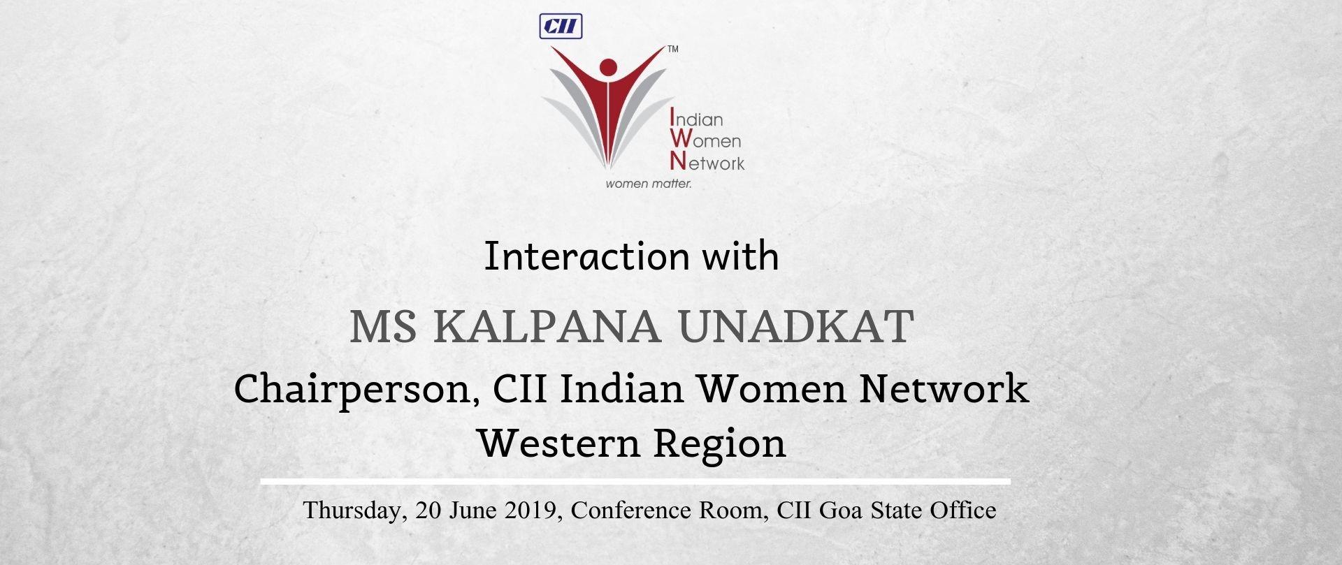Interaction with Ms Kalpana Unadkat Chairperson, CII Indian Women Network - Western Region