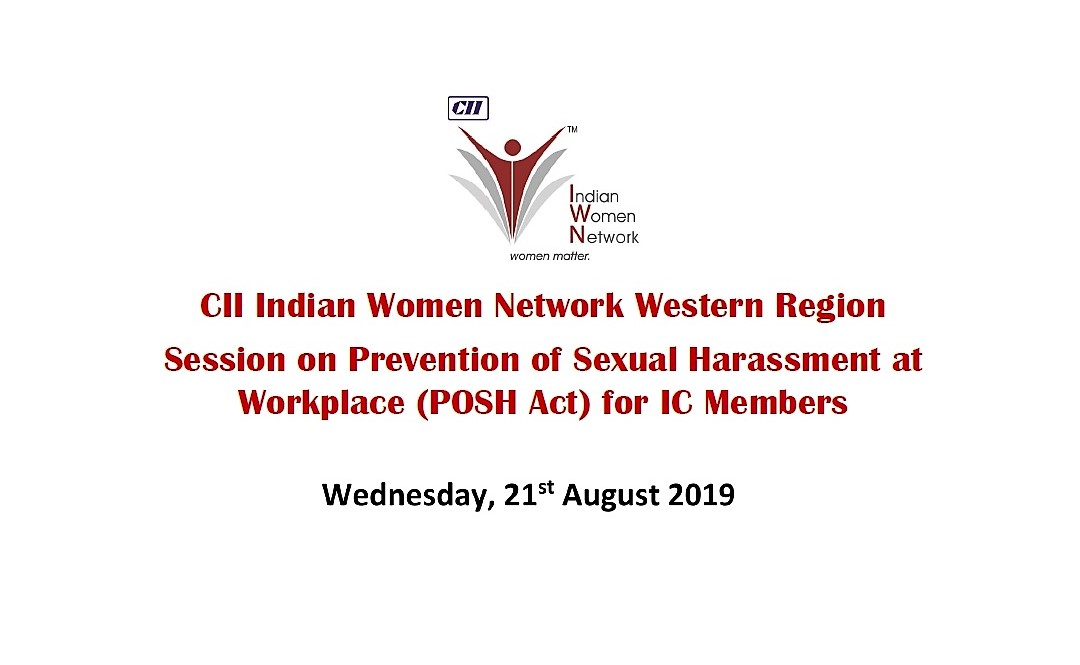 CII IWN Western Region Session on Prevention of Sexual Harassment at Workplace (POSH Act) for IC Members