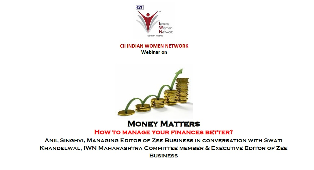 CII IWN Maharashtra Chapter Webinar on Money Matters