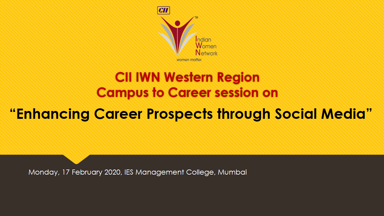 """CII IWN WR Campus to Career session on """"Enhancing Career Prospects through Social Media"""