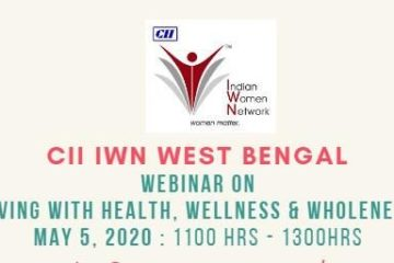 CII IWN WB- Webinar on Living with health, wellness and wholeness