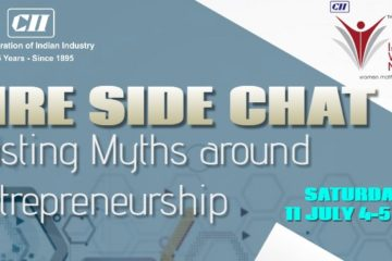 CII IWN Maharashtra Chapter - Fire Side Chat on - Busting Myths around Entrepreneurship